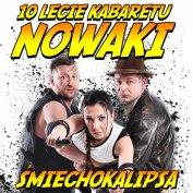 Kabaret Nowaki - 10-lecie: Śmiechokalipsa
