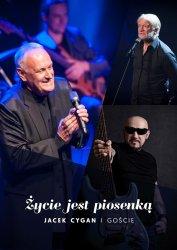 Życie jest piosenką - Jacek Cygan i goście.