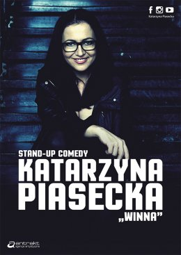 "Katarzyna Piasecka ""WINNA"" - nowy program stand-up comedy"