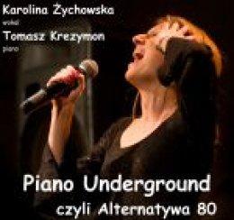 Piano Underground Czyli Alternatywa 80 Warszawa Wypieki Kultury