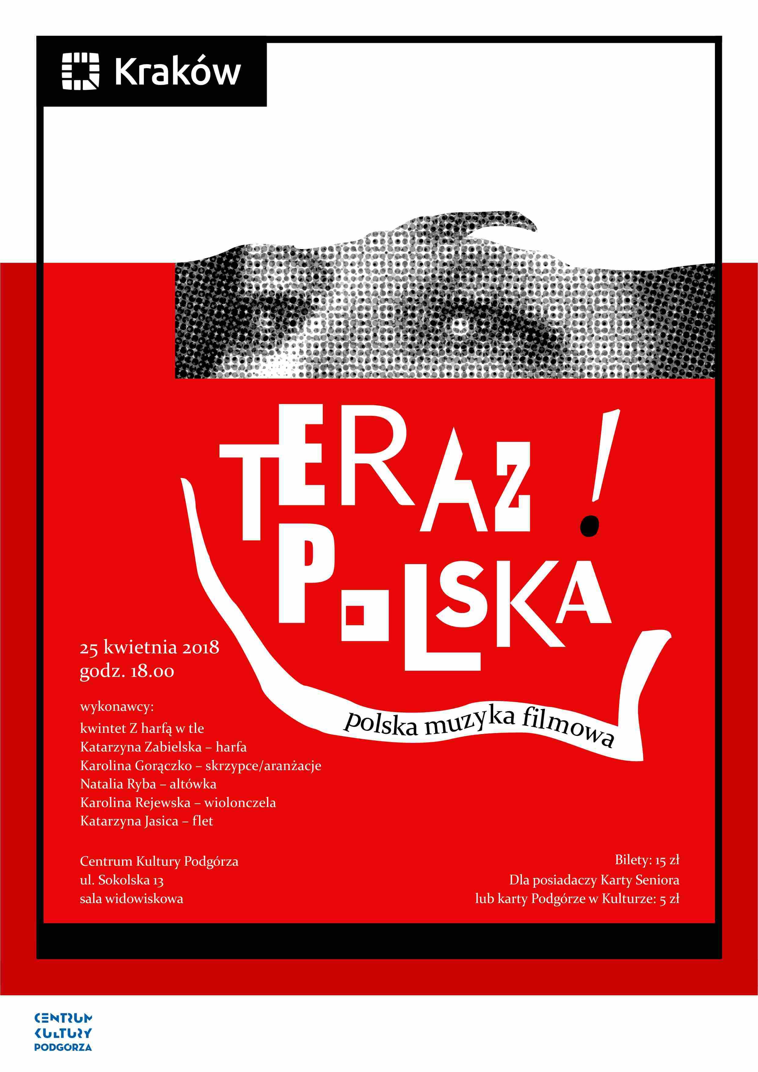Koncert Teraz Polska Polska Muzyka Filmowa Kraków Bilety Na