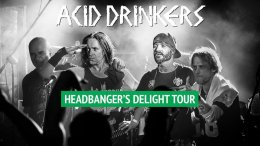 Acid Drinkers - Headbanger's Delight Tour - Bilety na koncert