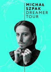 Michał Szpak z zespołem - Dreamer Tour