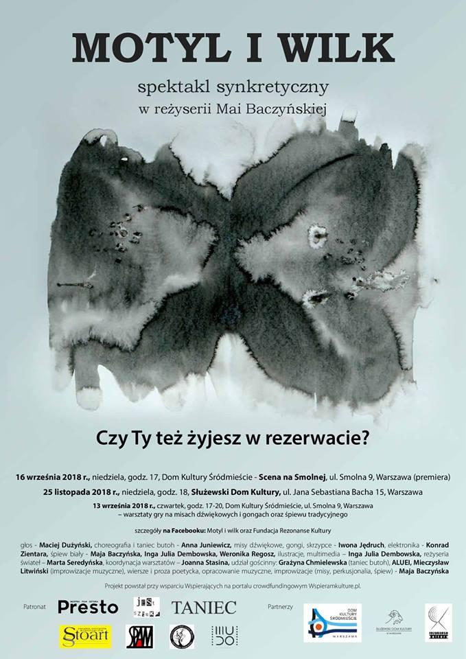 Motyl I Wilk Spektakl Synkretyczny W Reżyserii Mai