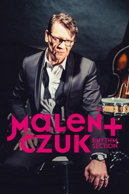 "Maleńczuk + ""Rhythm section"""
