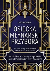 Koncert - Osiecka, Młynarski, Przybora...