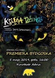 Księga Dżungli - bydgoska premiera Teatru Baj Pomorski