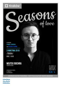 "Koncert ""  Seasons of love"" - Bilety na koncert"