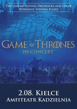 Game of Thrones in concert - Bilety na koncert