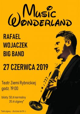 Music Wonderland - Rafael Wojaczek Big Band - Bilety na koncert