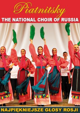 The National Choir of Russia Piatnitsky - Bilety na koncert