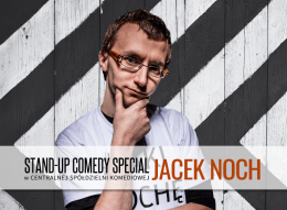 Stand-up comedy special: Jacek Noch + support - Bilety na stand-up