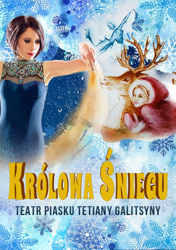 sprzedaż sklep buty do biegania Teatr Piasku Tetiany Galitsyny - Królowa Śniegu | Bilety Online, Opis,  Recenzje | 2019, 2020