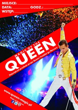 Magic Of The Queen - Live Tribute Show - Bilety na koncert