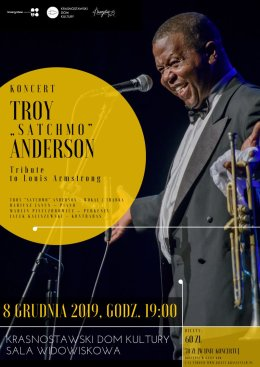 "Koncert - Troy""Satchmo"" Anderson - Tribute to Louis Armstrong - Bilety na koncert"