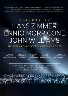Tribute to Hans Zimmer, Ennio Morricone, John Williams - Bilety na koncert