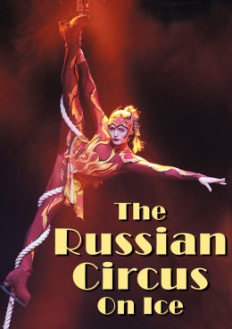 The Russian Circus On Ice – TRIUMPH - Bilety na spektakl teatralny