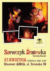 Szewczyk Dratewka - spektakl Teatru Baj Pomorski