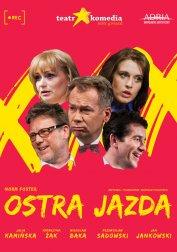 Ostra Jazda - spektakl Teatru Komedia w gwiazdorskiej obsadzie